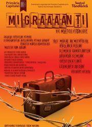 Piese de teatru din Bucuresti - Migraaaanti