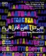 Futur de Luxe