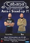 Stand up special : Asta-i Stand up ?!