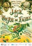 Spectacole din Romania - Jack si Vrejul de Fasole
