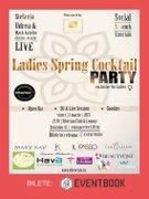 Petreceri din Bucuresti - Ladies Spring Cocktail Party
