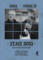 Piese de teatru din Bucuresti - Stage Dogs