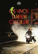 Os Vivos Tambem Choram (2012)