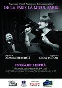Concert de muzica franceza si romaneasca interbelica: ''De la Paris la Micul Paris'' - cu soprana Diana Tudor si pianistul Alexandru Burca