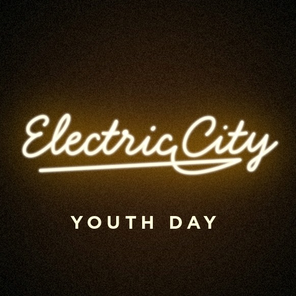 Electric City - Youth Day