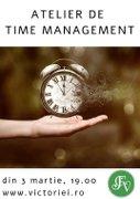 Alte evenimente din Bucuresti - Atelier de time management – Timpul inseamna viata