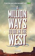 Cinema - A Million Ways to Die in the West