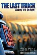 Inchiderea unei fabrici (The Last Truck: Closing of a GM Plant) (2009)