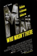 Confesiunea unui anonim (The Man Who Wasn't There) (2001)