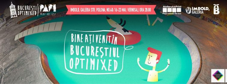 Expozitii - Bucuresti Optimixed