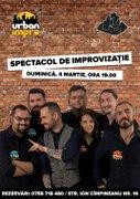 Spectacole din Bucuresti - Urban Impro Show la Club 16