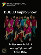 DUBLU Impro Show cu trupa Improvisneyland