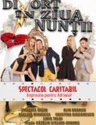 """Piese de teatru din Bucuresti - Spectacol caritabil """"Divort in ziua nuntii"""" - """"Impreuna pentru Adriana"""""""