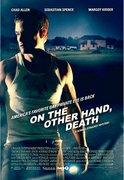 Pe de alta parte, moartea (On the other hand, death) (2008)