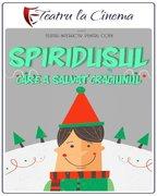 Piese de teatru din Bucuresti - Spiridusul care a salvat Craciunul