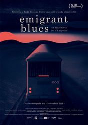 Emigrant Blues: un road movie in 2 ½ capitole (2019)