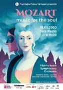 Concerte din Bucuresti - Concert de Gala: MOZART - Music for the Soul