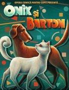 Spectacole din Romania - Onix si Barton