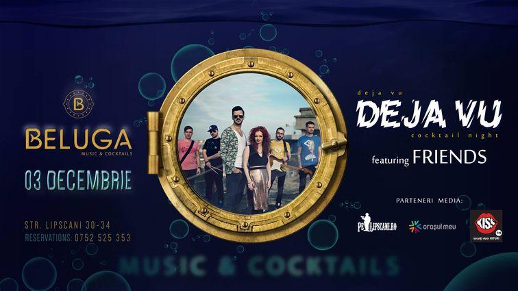 Concerte - DejaVU Night w. Friends