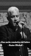 Una noche romantica del bolero - concert live Nestor Michell