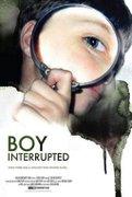 Copilarie curmata (Boy Interrupted)