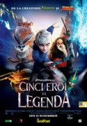 Cinema - Cinci eroi de legenda (Rise of the Guardians)