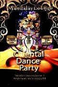 Alte evenimente din Bucuresti - Oriental Dance Party