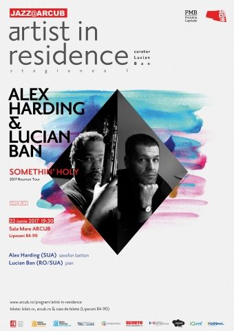"Artist in Residence I Alex Harding & Lucian Ban ""Somethin' Holy"", 2017 Reunion Tour"