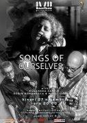 Songs of ourselves with Ruxandra Zamfir, Sorin Romanescu & Mihai Iordache