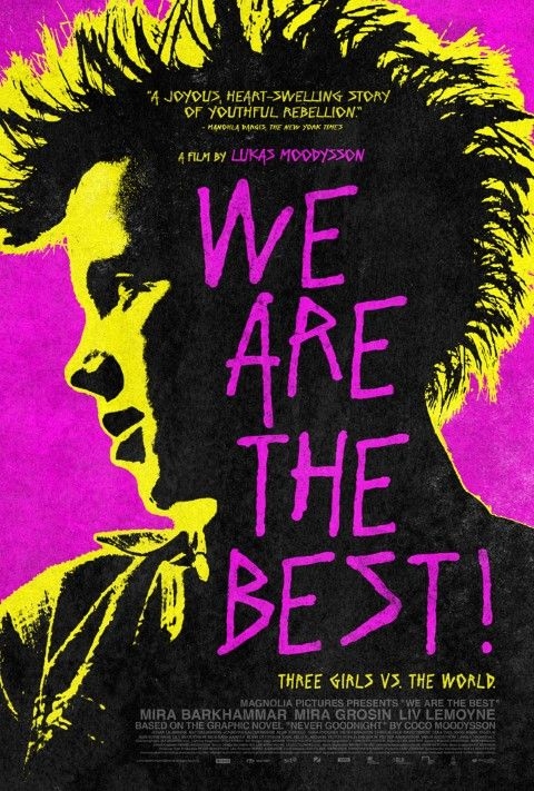 We are the best (Vi ar bast) (2013)