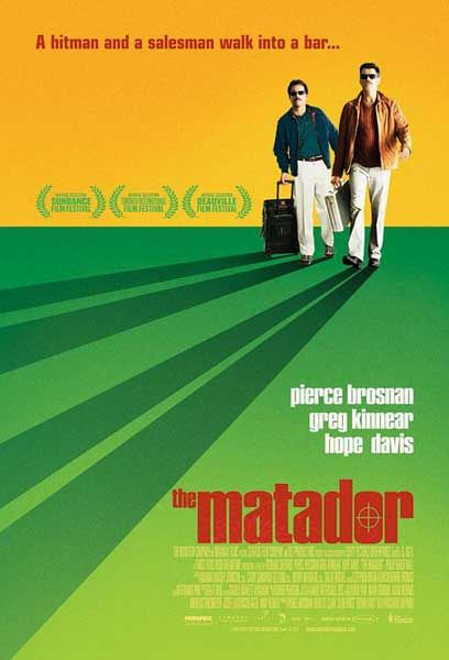 Matadorul (The Matador) (2005)