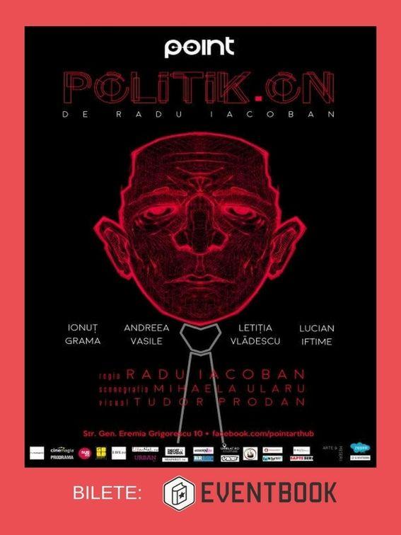 Piese de teatru din Bucuresti - Politik.On