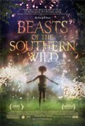 Beasts of the Southern Wild (Les betes du Sud sauvage)