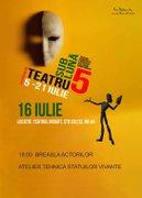 Workshops din Romania - Festivalul Teatru sub Luna - Atelier de teatru