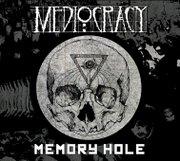 memory hole mediocracy