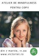 Alte evenimente din Bucuresti - Atelier de Mindfulness pentru copii (9-12 ani)