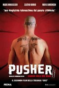 Pusher II (With Blood on My Hands: Pusher II) (2004)