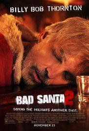 Bad Santa 2 (2016)