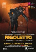 Proiectii din Bucuresti - The Royal Opera House RIGOLETTO – Verdi