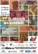 Piese de teatru din Bucuresti - Libera alegere