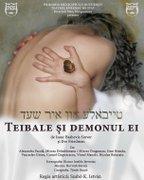 Piese de teatru din Bucuresti - Teibale si demonul ei