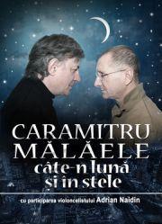 Caramitru - Malaele - Cate-n luna si in stele