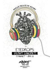Eyedrops – Silent Concert