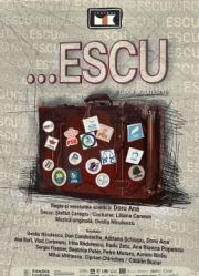 Piese de teatru din Bucuresti - ...escu