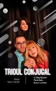 Piese de teatru din Bucuresti - Trioul conjugal