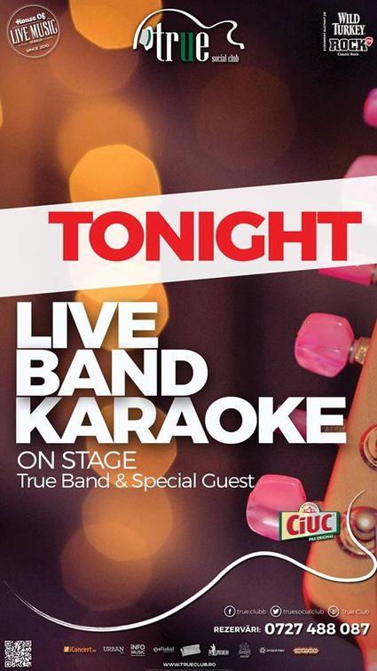 Live Band Karaoke with True Band & Laura Gherescu
