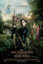 Miss Peregrine's Home for Peculiar Children (Copiii domnisoarei Peregrine: Intre doua lumi)