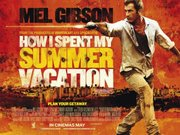 Vacanta dupa gratii (Get the Gringo (How I Spent My Summer Vacation))