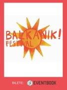 Concerte din Bucuresti - Balkanik Festival 2017
