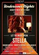 Concerte - Undercover Nights prezinta: Stella